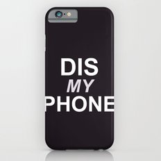 Dis My Clothing Line Slim Case iPhone 6s