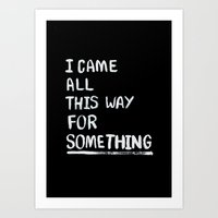 All This Way Art Print