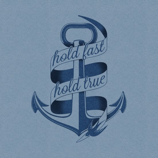 Hold fast, hold true Art Print
