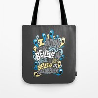 People Who Believe in Ghosts Tote Bag