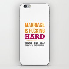Marriage is Fucking Hard - Color iPhone & iPod Skin