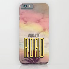 Always On The Road Slim Case iPhone 6s