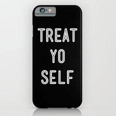 Treat Yo Self Black iPhone 6 Slim Case