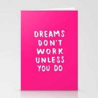 Dreams Don't Work Unless You Do - Pink & White Typography 02 Stationery Cards