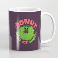 Donut Make Me Angry! Mug