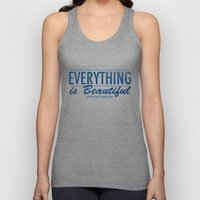 EVERYTHING is Beautiful Unisex Tank Top