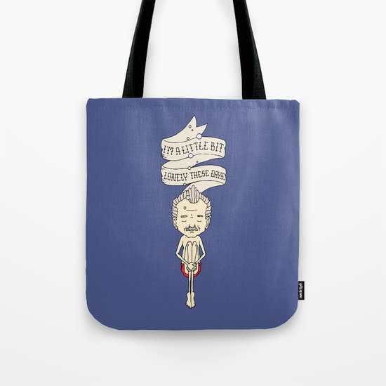 """I'm A Little Bit Lonely These Days."" - Blume Tote Bag"