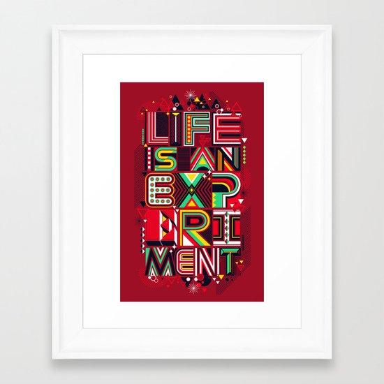 Life is an Experiment Framed Art Print