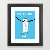 Hang In There, Baby Framed Art Print