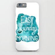 Easy Like Sunday Morning iPhone 6 Slim Case