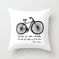 Learn To Ride A Bicycle.… Throw Pillow