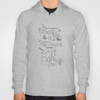 Fight That - Quote For M… Hoody