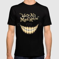 We're All Mad Here SMALL Black Mens Fitted Tee