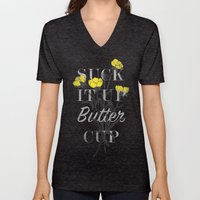 Suck it Up Buttercup Unisex V-Neck