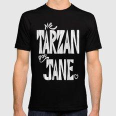 ME TARZAN YOU JANE. Mens Fitted Tee SMALL Black