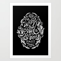 Work Hard & Render Fast … Art Print