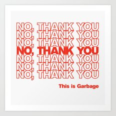 No, Thank You Art Print