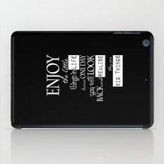 Enjoy Life  iPad Case