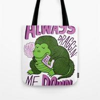 Draggin' Me Down Tote Bag