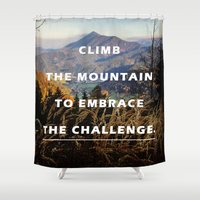 Climb the Mountain Shower Curtain