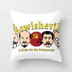 The Bowlsheviks (A Strike for the Proletariat!) Throw Pillow