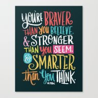 BRAVER, STRONGER, SMARTE… Canvas Print