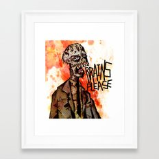 Brains Please Framed Art Print