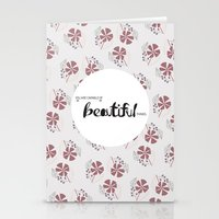 You Are Capable Of Beaut… Stationery Cards
