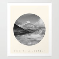 Life Is A Journey (Black & White) Art Print