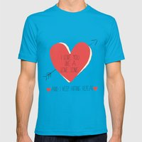 I Love You Like A Love S… Mens Fitted Tee Teal SMALL