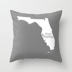 Home Is Florida - Florid… Throw Pillow