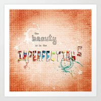 The Beauty Is In The Imp… Art Print