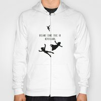 Dreams Come True In Neverland. Hoody