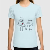 Robots Need Love Too Womens Fitted Tee Light Blue SMALL
