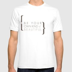 Be Your Own Kind of Beautiful Mens Fitted Tee SMALL White