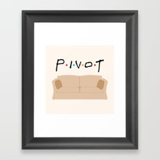 Pivot - Friends Tribute Framed Art Print