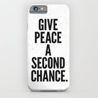 Give Peace a Second Chance. iPhone 6 Slim Case