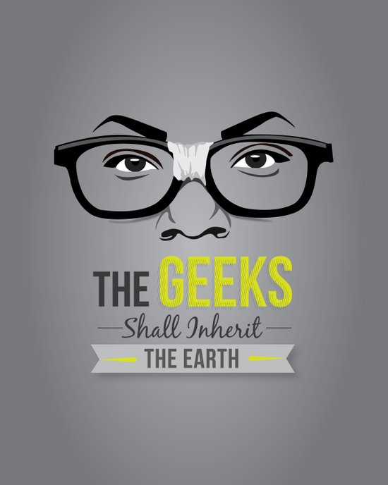 The GEEKS Shall Inherit the Earth Art Print