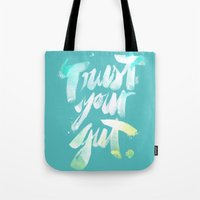 Trust your Gut Tote Bag