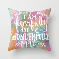 Fearfully and Wonderfully Made - Watercolor Scripture by Misty Diller Throw Pillow