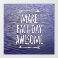 Make Each Day Awesome Canvas Print