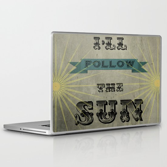 I'll Follow the Sun Laptop & iPad Skin