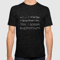 Speak euphonium? Mens Fitted Tee Tri-Black SMALL