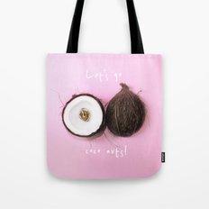 LET'S GO COCO NUTS! 1 (w… Tote Bag