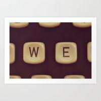 We. Art Print