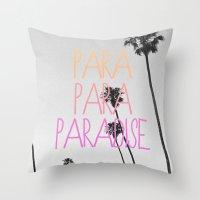 Para Para Paradise :) Throw Pillow