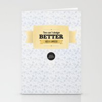 You Can't Design Better … Stationery Cards