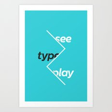 See Type Play Art Print