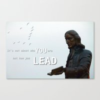 How you lead Canvas Print