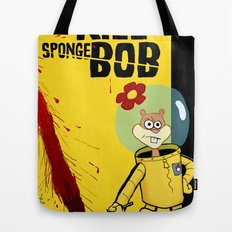Kill Spongebob Tote Bag